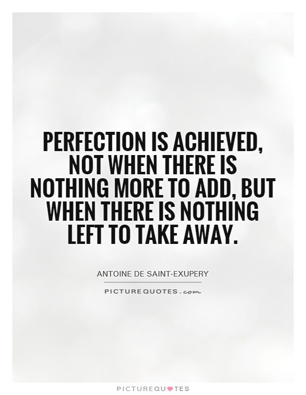 Image result for when there is nothing left to take away quote