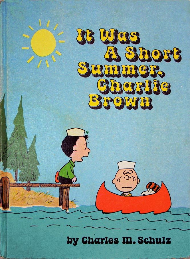 School bells ring a little earlier every year it seems but august 6 good grief charlie - Charlie brown zitate ...