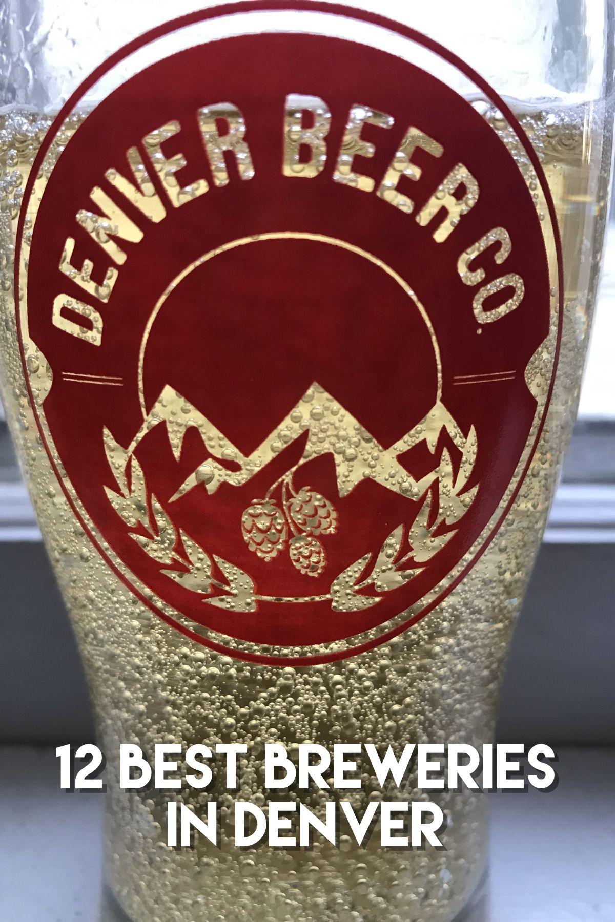 Denver Beer Colorado Beer Denver Breweries Denver