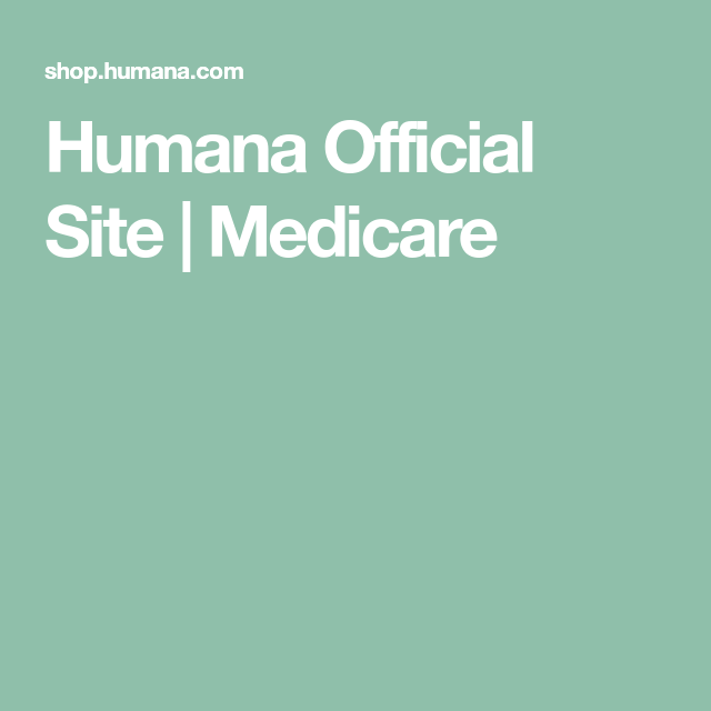 Humana Official Site Medicare Care Coordination Emergency Care