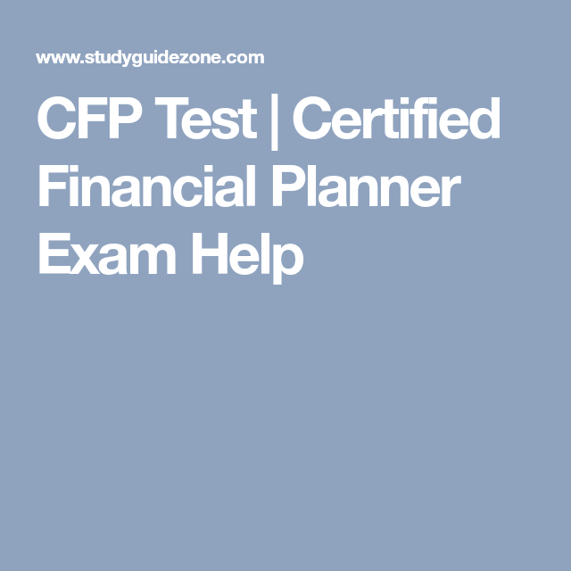Cfp Test Certified Financial Planner Exam Help Exercise