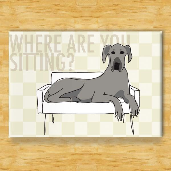 Great Dane Dog Magnet - Couch Hog - Blue Dane. $5.99, via Etsy. Perfect for my friend Diana