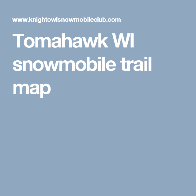 Tomahawk WI snowmobile trail map | p! | Trail maps, Map ... on chippewa county wi trail map, vilas county snowmobile map, sawyer county plat maps, milwaukee county trail map, sawyer county warrant list, washburn atv trail map, rusk county texas map, sawyer county record obits, lake sawyer trail map, walker valley orv trail map, sawyer county wisconsin snowmobile trails, vilas county atv trail map, sawyer county wisconsin map, sawyer county wi, sawyer county land records, wisconsin national forest map, iron county snowmobile map, douglas county trail map, washington county ny snowmobile map, chautauqua trail map,