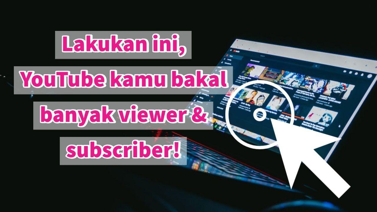 Youtuber Pemula Harus Tau Cara Menjadi Youtuber Pemula Youtuber Youtube Tips