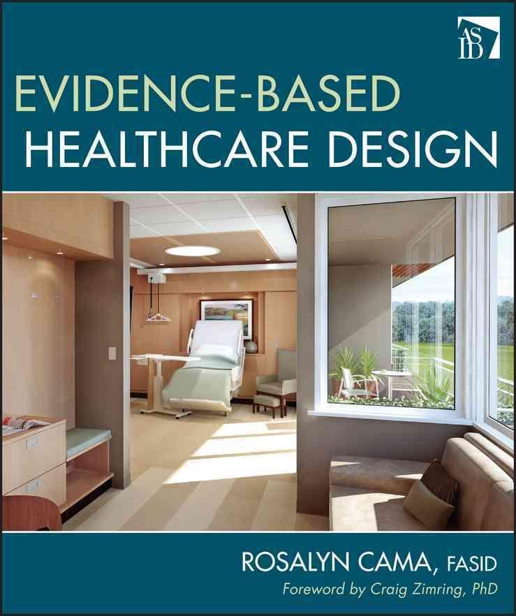Evidence Based Healthcare Design Hardcover Overstock Com Shopping The Best Deals On Architecture Healthcare Design Hospital Design Design Research