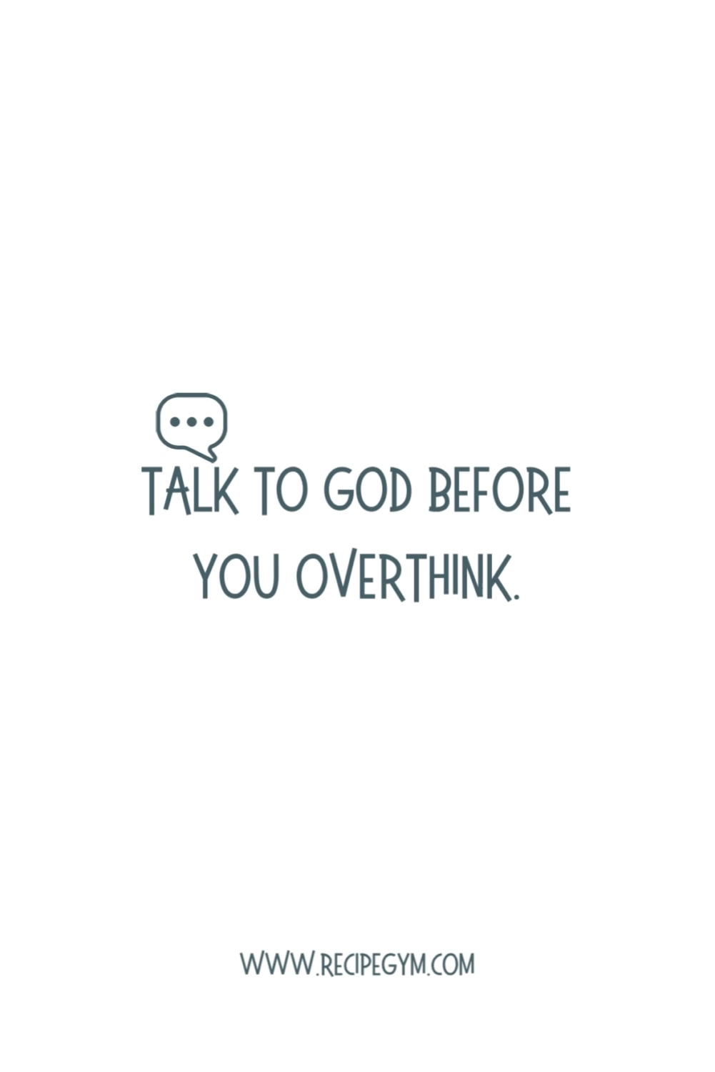 Talk to God First Before Overthinking it | Motivational Quote