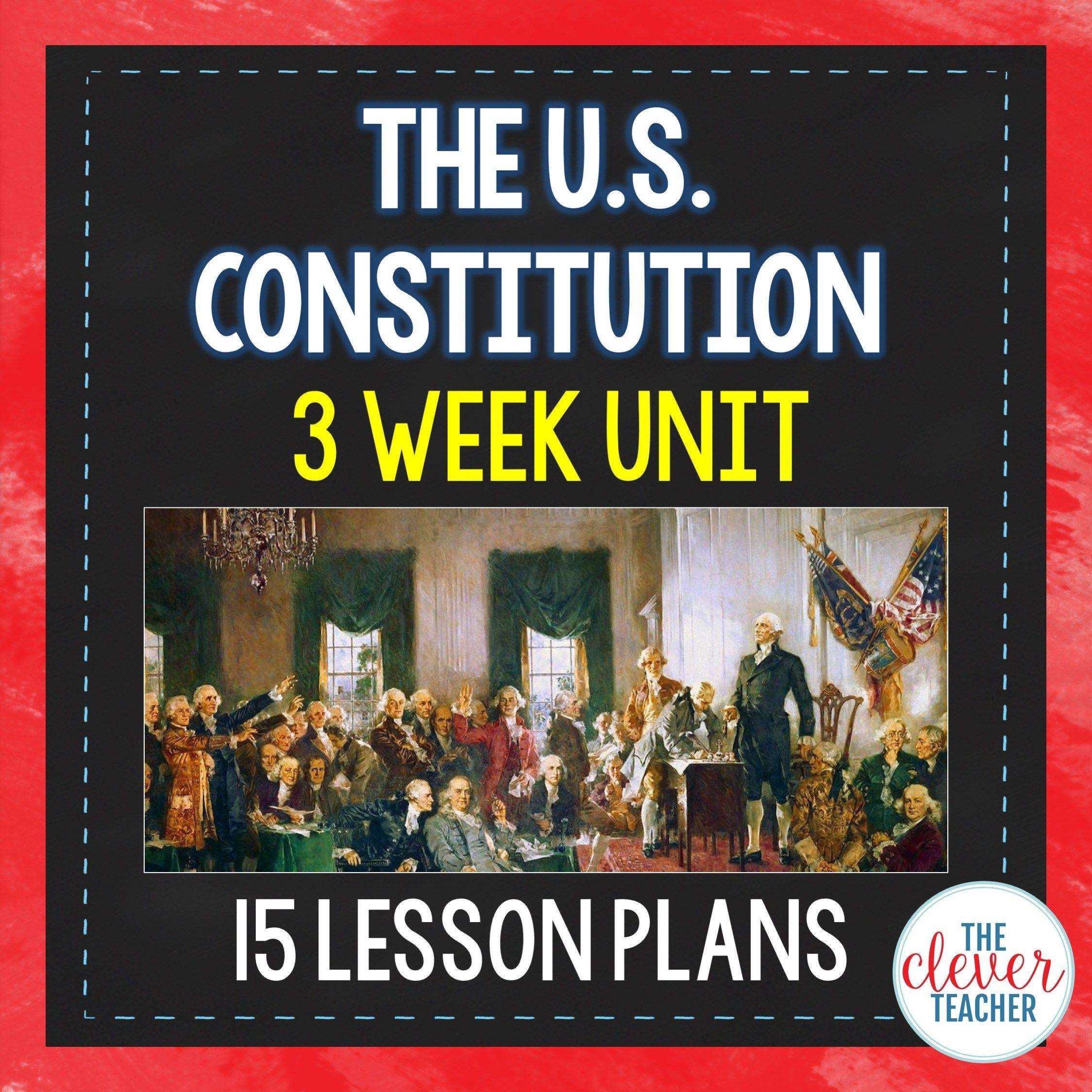 Us Constitution 3 Week Unit