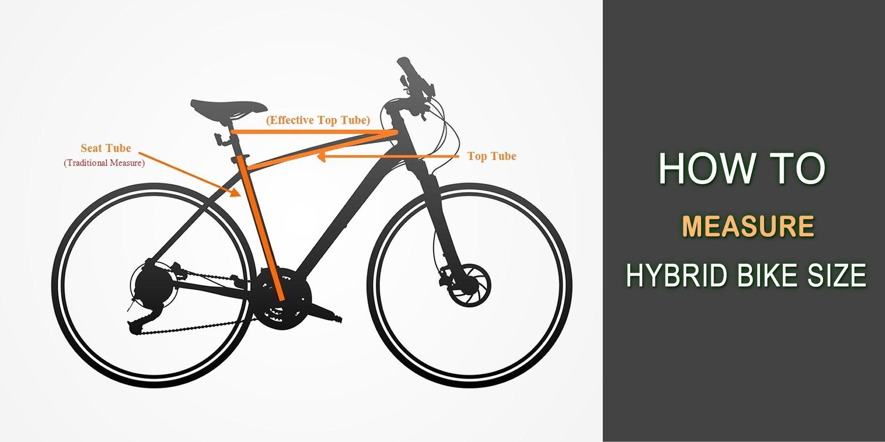 How To Measure Hybrid Bike Size Step By Step Guide Hybrid Bike Bike Seat Tube