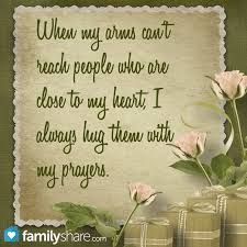Say A Prayer For Loved Ones Far Away Positive Quotes Prayers