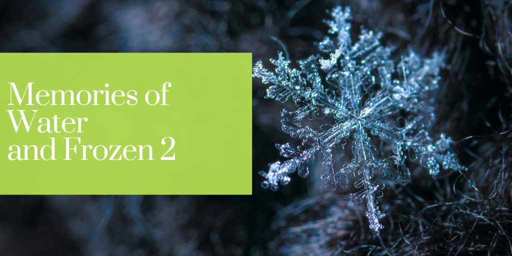 Memories of Water and Frozen 2 Bach flower remedies