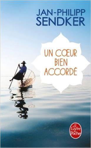 Amazon.fr - Un coeur bien accordé - Jan-Philipp Sendker - Livres