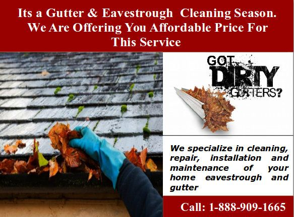 Are You Worried From Your Clogged Gutters It Is The Season Of Gutter Cleaning Installation And Replacement Gutt Eavestrough Cleaning Gutter Cleaning Gutters
