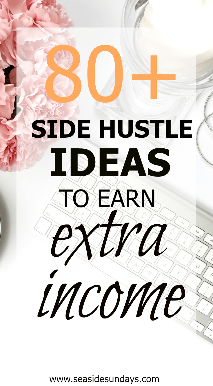 80+ Ways to Make Money That You Can Start Today | Pinterest | Extra ...
