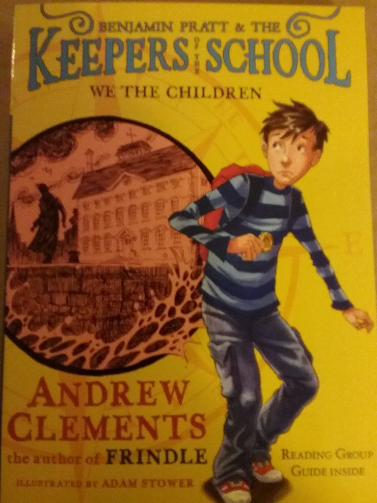 We the children a keepers of the school book 1 by andrew clements we the children a keepers of the school book 1 by andrew clements paperback publicscrutiny Gallery