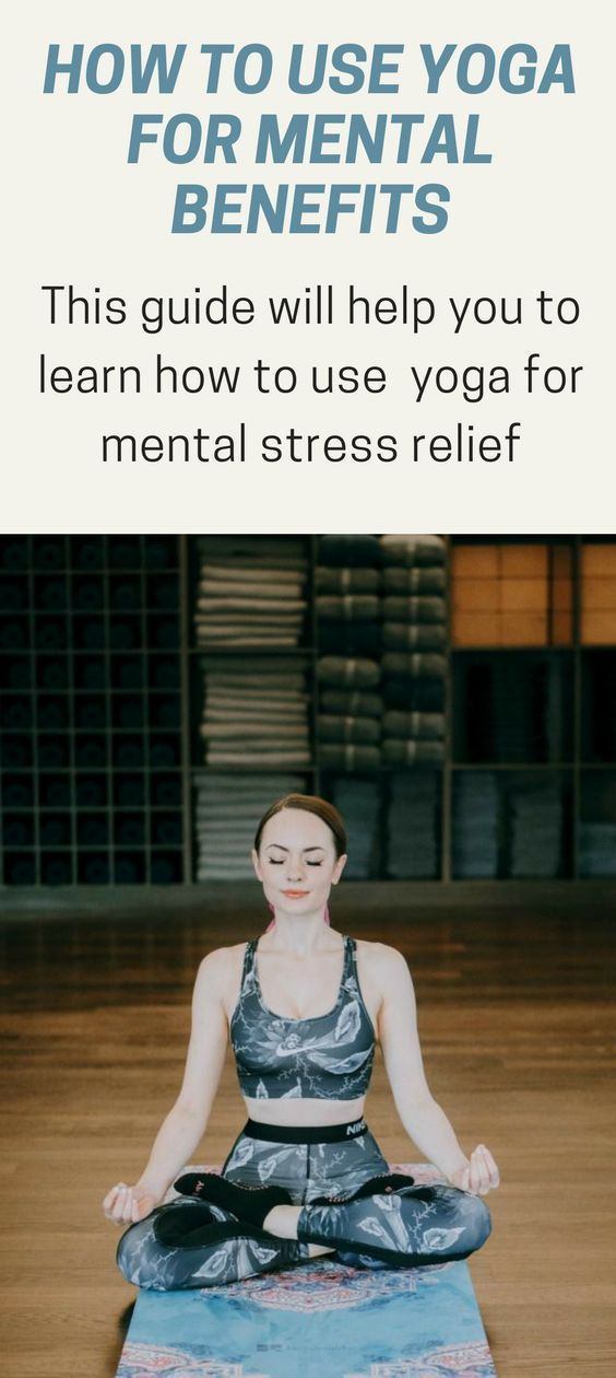 Yoga for mental stress relief, How to use yoga for ...