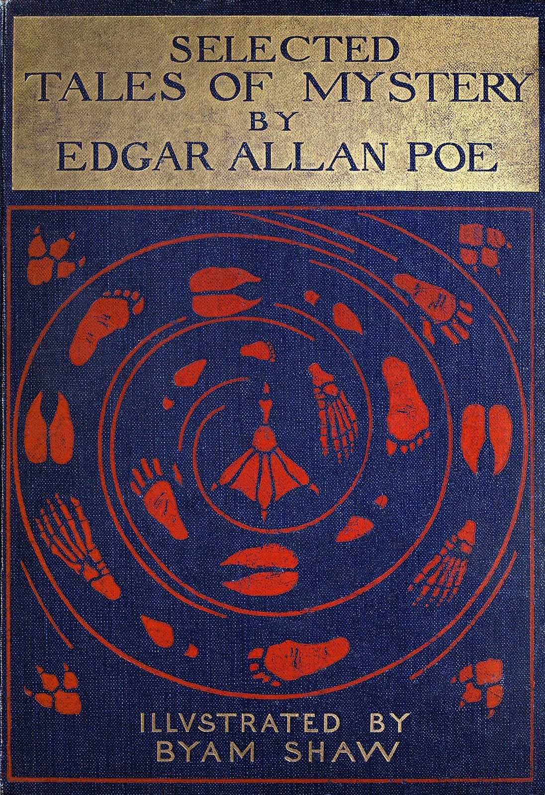 "Edgar Allan Poe 1909 ""Selected Tales of Mystery"" / illustrated by Byam  Shaw. London"