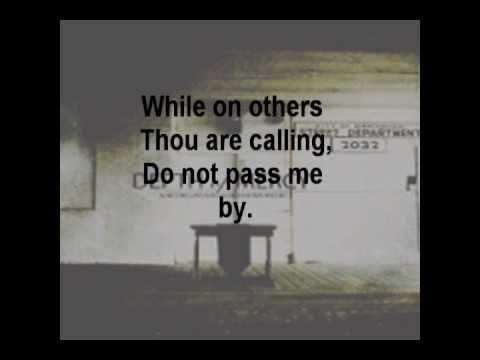 Pass Me Not O Gentle Savior Red Mountain Church Pass Me Not