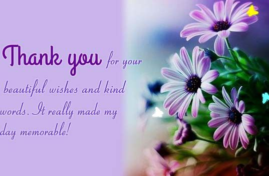 Beautiful Wishes And Kidn Words For Someone Who Made Your