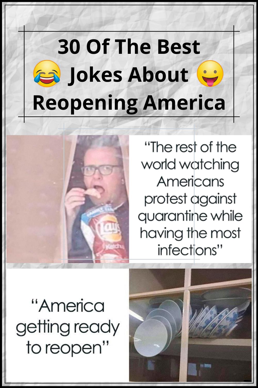 30 Of The Best Jokes About Reopening America In 2020 Good Jokes Jokes Funny Jokes