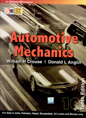 Automotive Mechanics Pdf By William H Crouse William Harry Crouse Published On 1982 By Tata M Automotive Mechanic Automobile Engineering Automotive Technician