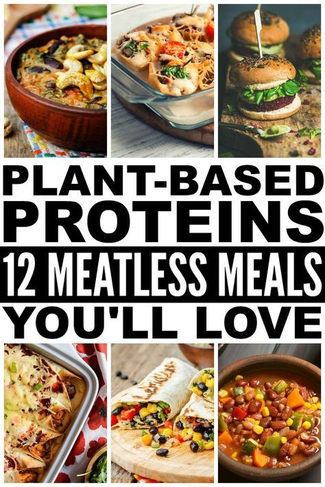 Plant Based Proteins 12 Meatless Recipes That Are Actually Filling is part of Plant based recipes easy - Who says plant based proteins can't be filling and delicious ! This collection of meatless recipes will inspire even the meatiest of meat eaters!