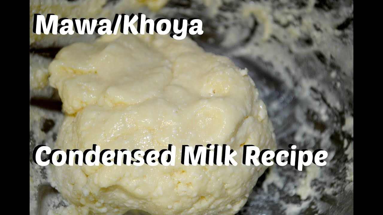 Mawa Khoya From Condensed Milk In 5 Minutes Recipe Youtube Condensed Milk Recipes Sweet Meat Indian Food Recipes