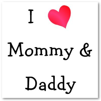 Quotes U Love About Parents I Love My Mother Father For The