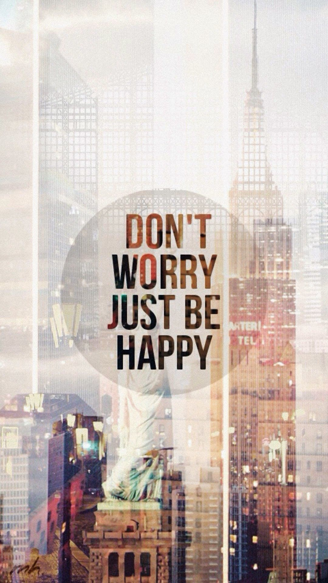 Tap image for more quote wallpapers! Just Be Happy