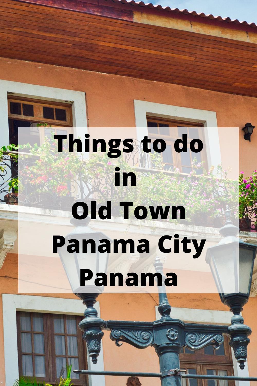 Things To Do In Old Town Panama City Panama Panama City Panama South America Travel Caribbean Travel