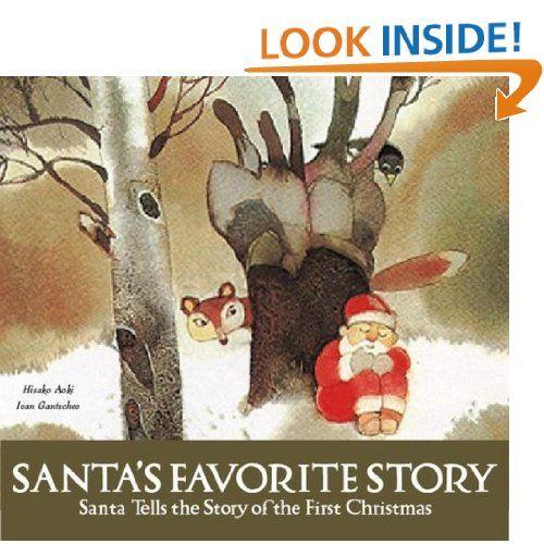 Santa\u0027s Favorite Story Santa Tells the Story of the First Christmas