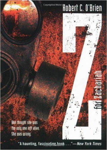 Book Review Z For Zachariah By Robert C O Brien The Love Of Word Post Apocalyptic Best Books Essay