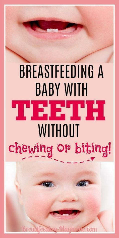 Breastfeeding A Baby With Teeth Without Chewing Or Biting