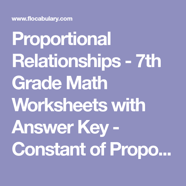 Proportional Relationships 7th Grade Math Worksheets With Answer