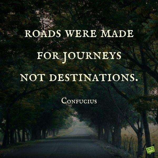 Eastern Wisdom Confucius Quotes Road Quotes Journey Quotes