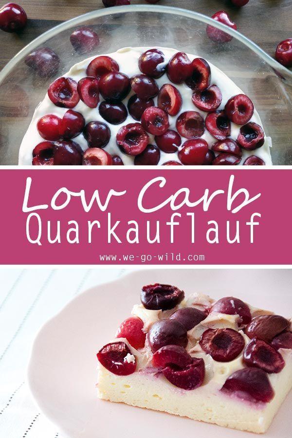 Low Carb Quarkauflauf mit Kirschen und Vanille - WE GO WILD
