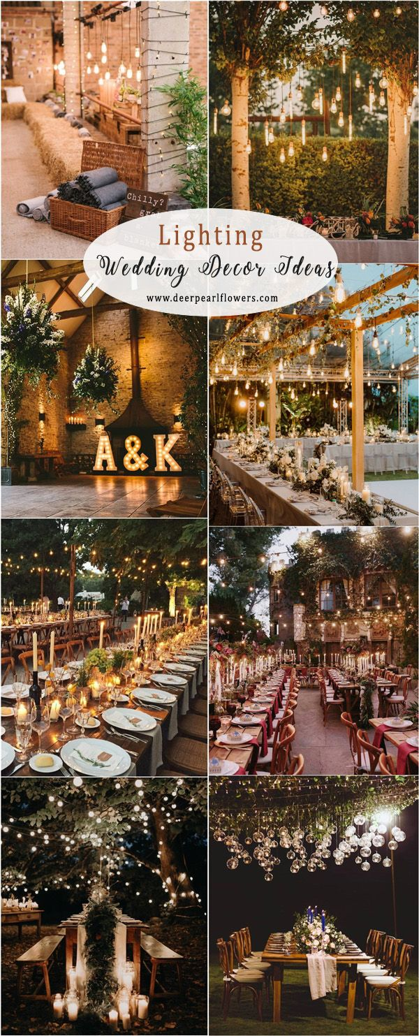 Wedding reception decoration ideas with lights  Top  Wedding Lighting Ideas You Can Steal  Rustic Wedding Ideas