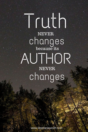 Truth never Changes | Faith quotes, Christian inspiration ...