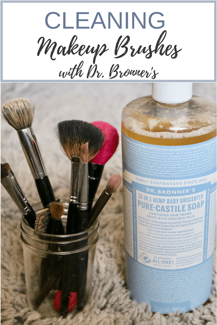 Cleaning Makeup Brushes With Dr Bronner S It Couldn T Be Any Simpler To Make Your Brushes How To Clean Makeup Brushes Clean Makeup How To Wash Makeup Brushes