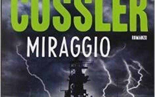 E' in libreria l'ultimo Clive Cussler: Miraggio