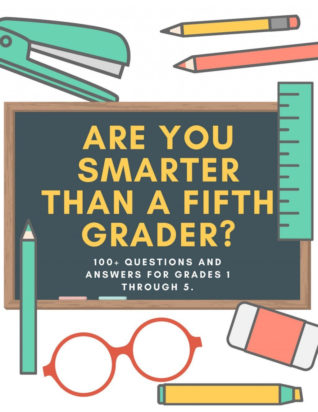 Are You Smarter Than A 5th Grader Quiz Questions And