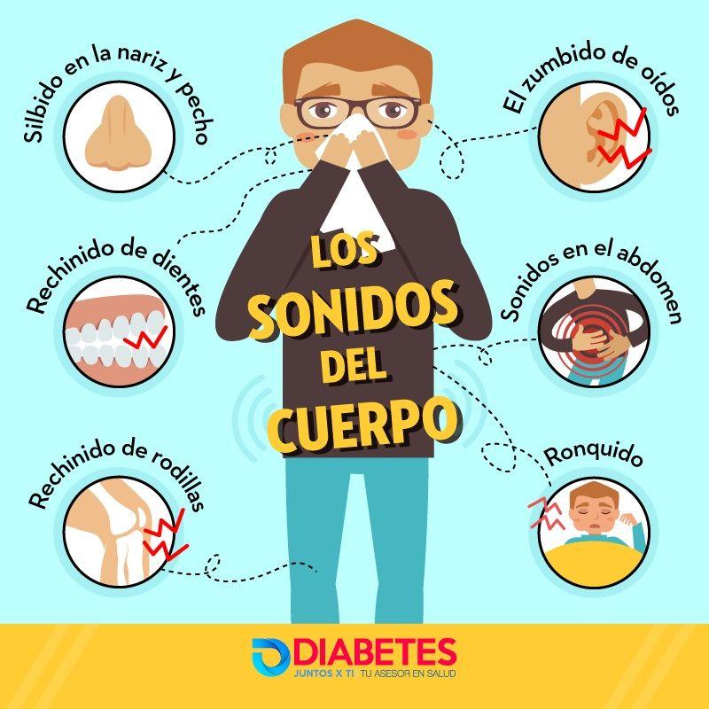Los Sonidos Del Cuerpo Diabetes Juntos X Ti Educacion Para La Salud Consejos Para La Salud Recetas Para La Salud