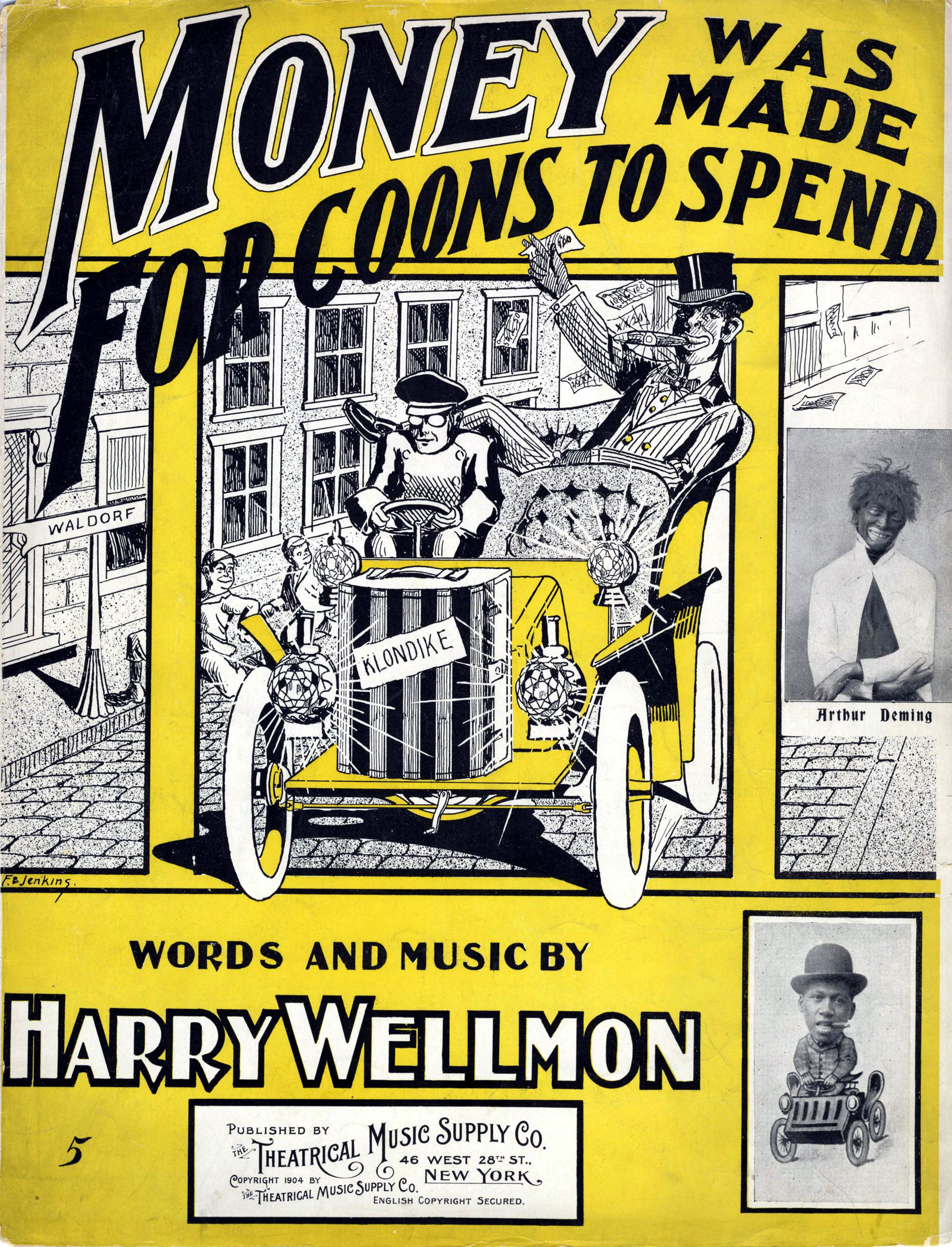 Money Was Made For Coons To Spend Recorded By Dan W Quinn And Len Spencer Jim Crow Music Covers Big Rapids