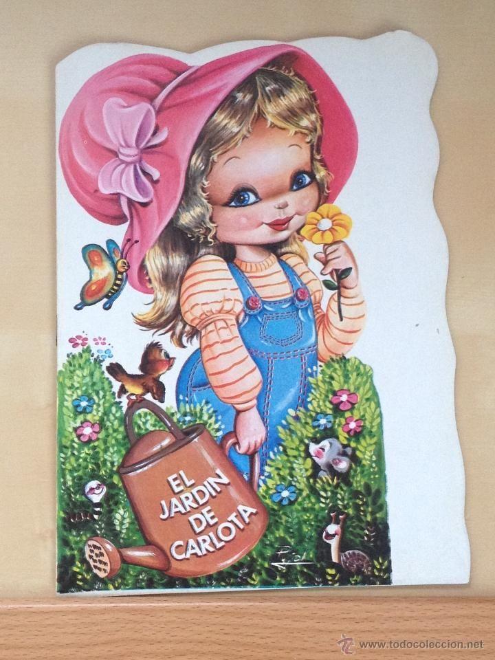 CUENTO TROQUELADO - EL JARDIN DE CARLOTA - VILMAR EDICIONES - BARCELONA - 1987 (Libros de Lance - Literatura Infantil y Juvenil - Cuentos)