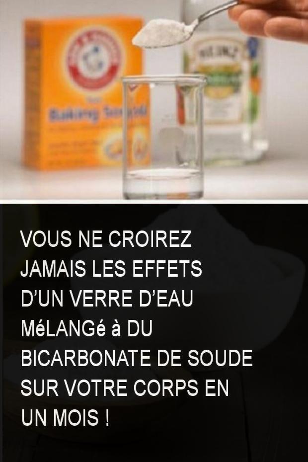 Vous ne croirez jamais les effets dun verre deau mélangé à du bicarbonate de soude sur votre corps en un mois !