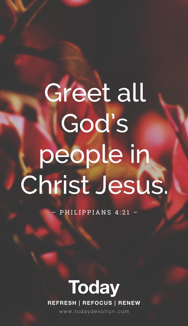 Philippians 4:21 #scripture #godsword #encouragement #jesus