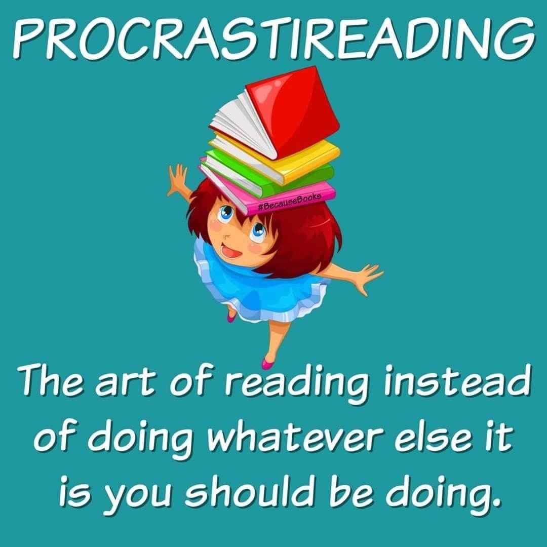 I Am A Procrastireading Master Book Nerd Problems Quotes For Book Lovers Book Nerd