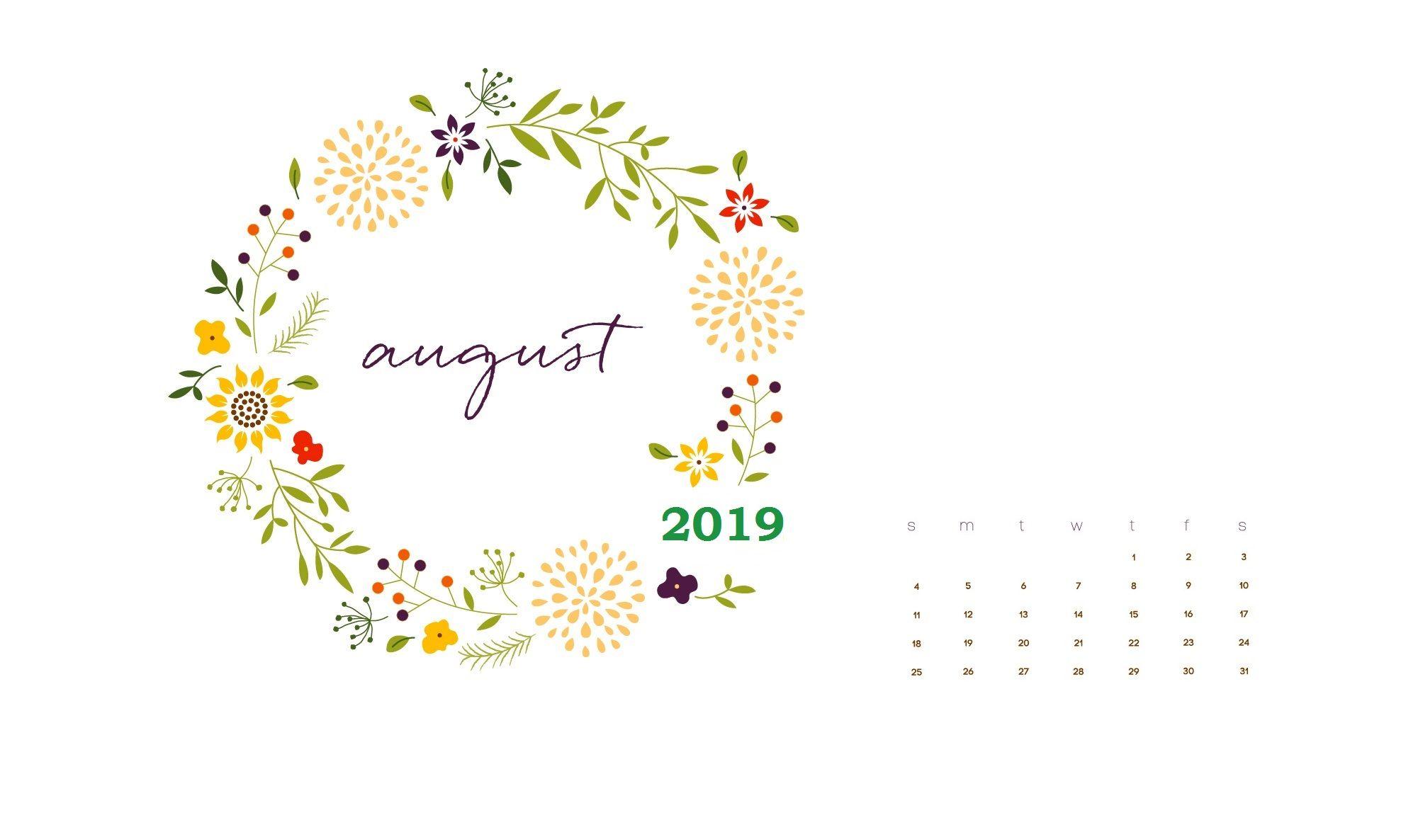 Floral August 2019 Calendar Calendar Wallpaper Desktop Wallpaper Calendar Wallpaper