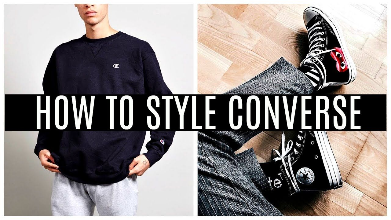 2a555bbfc20 How to Style Converse https   m.youtube.com watch v eXnK0Ek8 1c ...