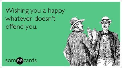 Happy Hanukkah and/or Christmas.lol