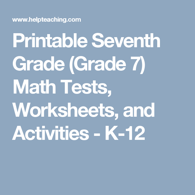 Printable Seventh Grade Grade 7 Math Tests Worksheets and – K-12 Worksheets
